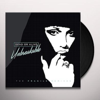 Dead or Alive UNBREAKABLE: FRAGILE REMIXES Vinyl Record - UK Release