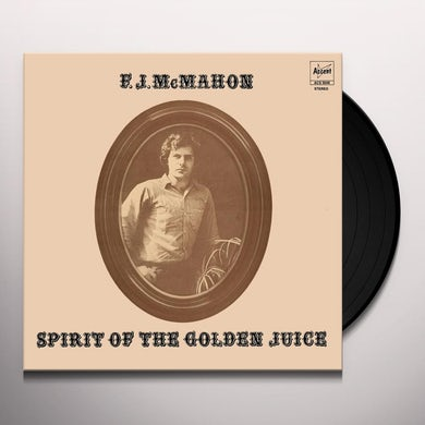 F.J Mcmahon SPIRIT OF THE GOLDEN JUICE Vinyl Record
