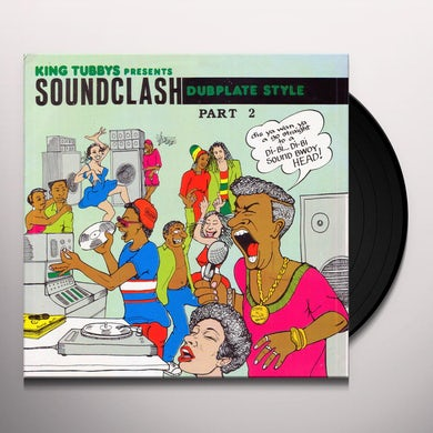 KING TUBBYS PRESENTS: SOUNDCLASH DUBPLATE STYLE 2 Vinyl Record