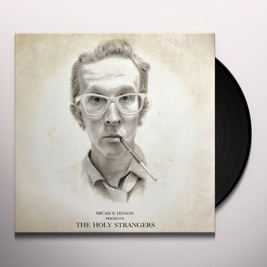 Micah P Hinson PRESENTS THE HOLY STRANGERS Vinyl Record