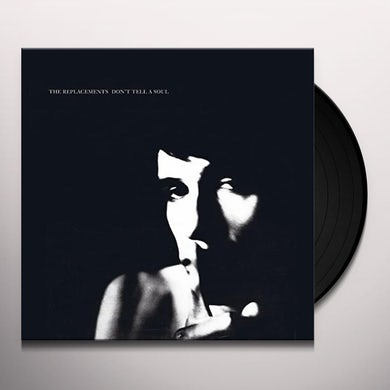 The Replacements DON'T TELL A SOUL Vinyl Record