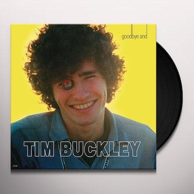 Tim Buckley GOODBYE AND HELLO (50TH ANNIVERSARY EDITION) Vinyl Record