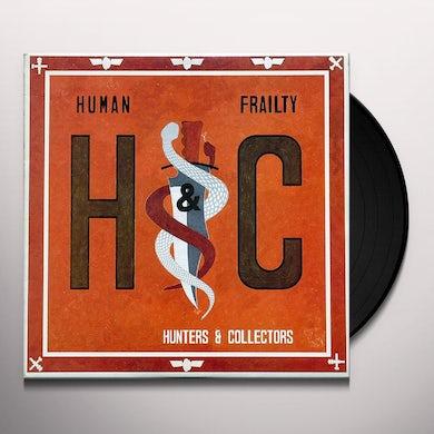 Hunters & Collectors HUMAN FRAILTY Vinyl Record