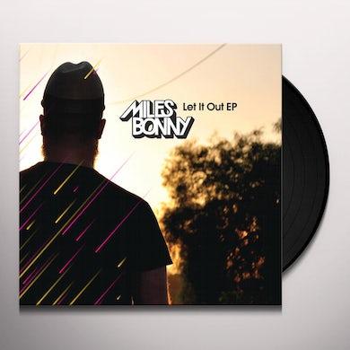 Miles Bonny LET IT OUT Vinyl Record