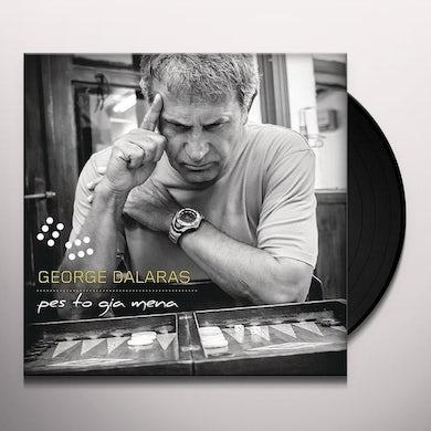 George Dalaras PESTO GIA MENA Vinyl Record