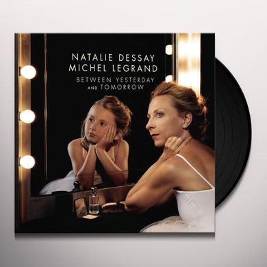Natalie Dessay BETWEEN YESTERDAY & TOMORROW Vinyl Record
