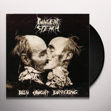 Pungent Stench BEEN CAUGHT BUTTERING Vinyl Record