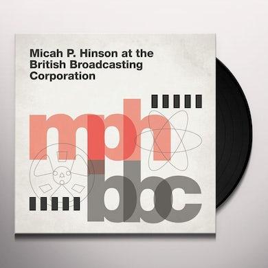 Micah P Hinson AT THE BRITISH BROADCASTING CORPORATION Vinyl Record