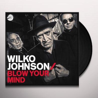 Wilko Johnson BLOW YOUR MIND Vinyl Record