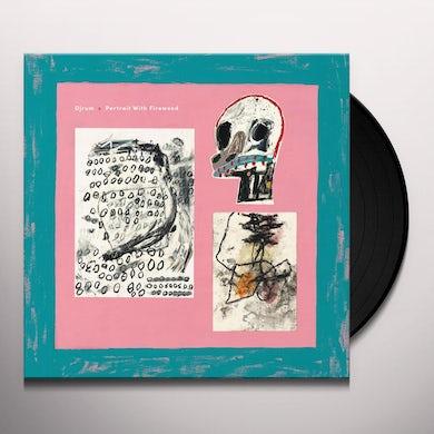 DjRum PORTRAIT WITH FIREWOOD Vinyl Record