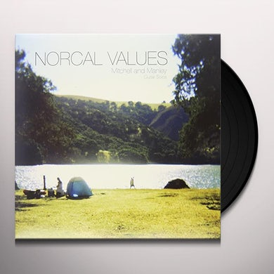 Mitchell & Manley NOCAL VALUES Vinyl Record