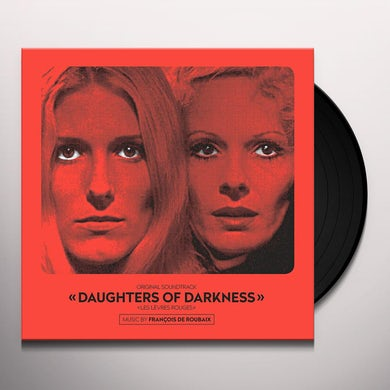 Francois De Roubaix DAUGHTERS OF DARKNESS (ORIGINAL SOUNDTRACK) Vinyl Record