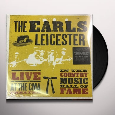 EARLS OF LEICESTER LIVE AT THE CMA THEATRE IN COUNTRY HALL OF FAME Vinyl Record