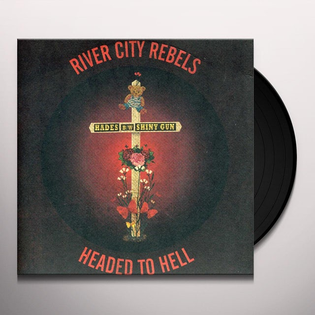 River City Rebels HEADED TO HELL 7 Vinyl Record