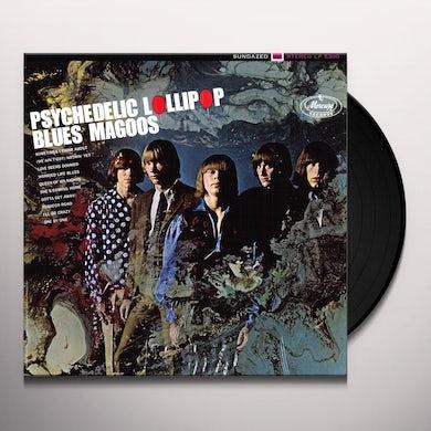 Blues Magoos PSYCHEDELIC LOLLIPOP Vinyl Record