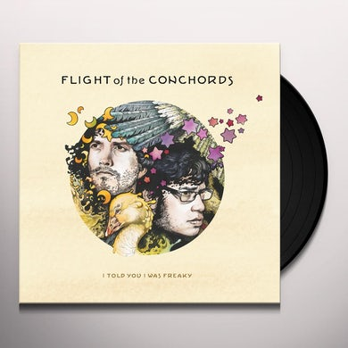 Flight Of The Conchords I TOLD YOU I WAS FREAKY Vinyl Record