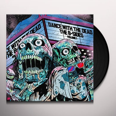 Dance With the Dead B-SIDES VOLUME 1 Vinyl Record