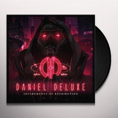 Daniel Deluxe INSTRUMENTS OF RETRIBUTION Vinyl Record