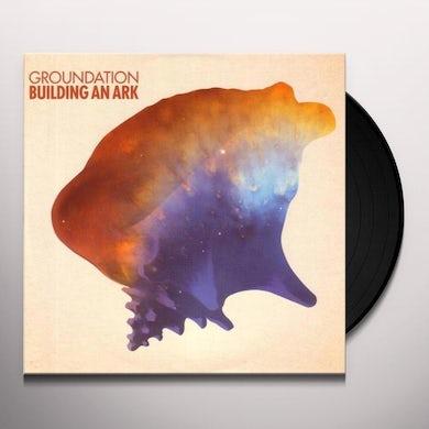 Groundation BUILDING AN ARK Vinyl Record
