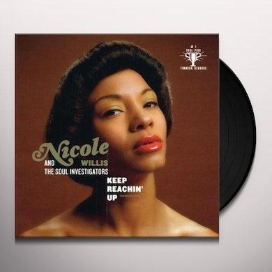 Nicole Willis & The Soul Investigators KEEP REACHIN' UP Vinyl Record