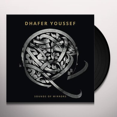Dhafer Youssef SOUNDS OF MIRRORS Vinyl Record