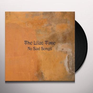 Lilac Time NO SAD SONGS Vinyl Record
