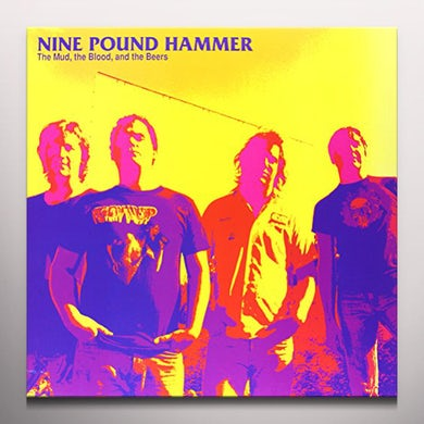 Nine Pound Hammer MUD THE BLOOD & THE BEERS Vinyl Record