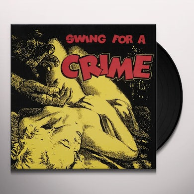 Swing For A Crime / Various Vinyl Record