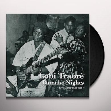 Lobi Traore BAMAKO NIGHTS: LIVE AT BAR BOZO 1995 Vinyl Record