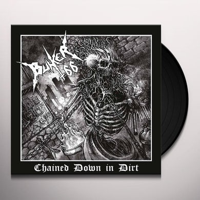 Bunker 66 CHAINED DOWN IN DIRT TRAN Vinyl Record
