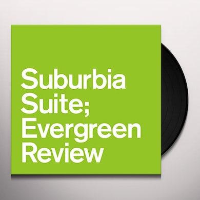 SUBURBIA SUITE EVERGREEN REVIEW / VARIOUS Vinyl Record