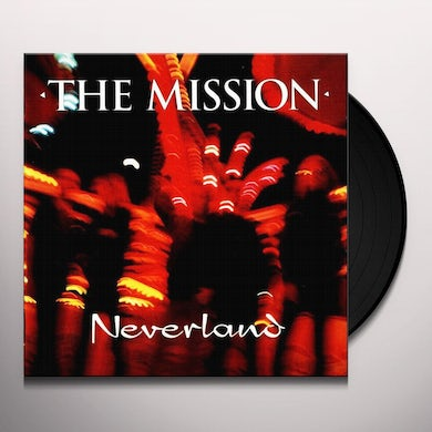 The Mission NEVERLAND Vinyl Record