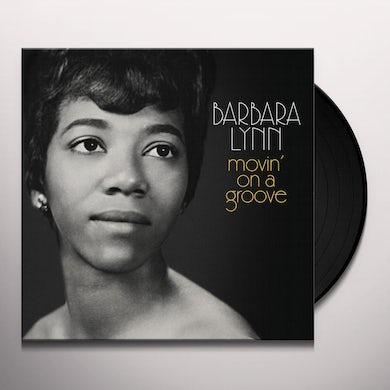 Barbara Lynn MOVIN ON A GROOVE Vinyl Record