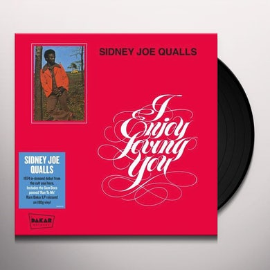 Sidney Joe Quails I ENJOY LOVING YOU Vinyl Record
