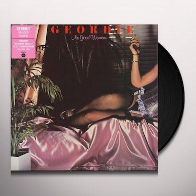 Geordie NO GOOD WOMAN Vinyl Record
