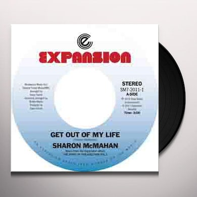Sharon Mcmahan GET OUT OF MY LIFE/MAYBE YOU'LL BE BACK Vinyl Record