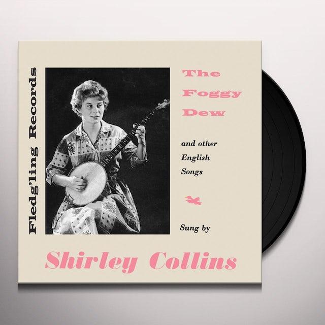 Shirley Collins FOGGY DEW Vinyl Record