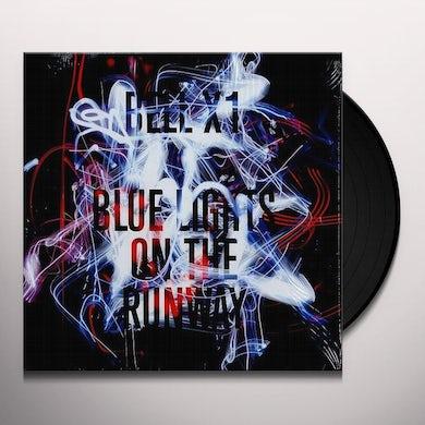 Bell X1 BLUE LIGHTS ON THE RUNWAY Vinyl Record