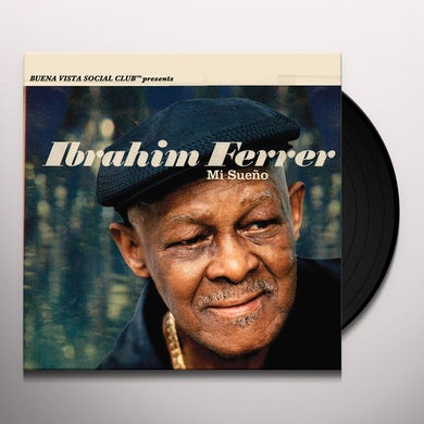 IBRAHIM FERRER MI SUENO Vinyl Record