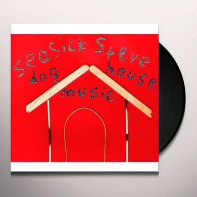 Seasick Steve DOG HOUSE MUSIC Vinyl Record