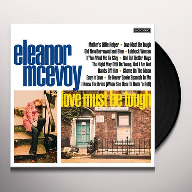 Eleanor Mcevoy LOVE MUST BE TOUGH Vinyl Record
