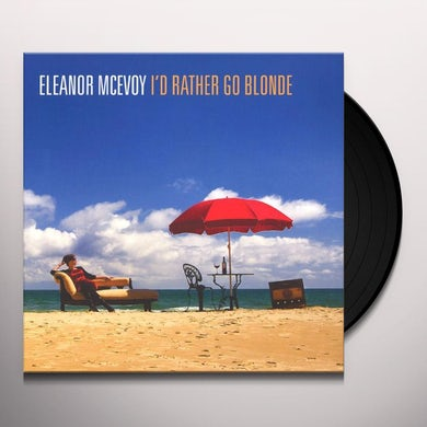 Eleanor Mcevoy ID RATHER GO BLONDE Vinyl Record - 180 Gram Pressing