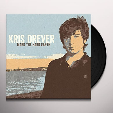Kris Drever MARK THE HARD EARTH Vinyl Record
