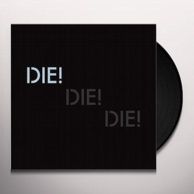Die Die Die HARMONY Vinyl Record