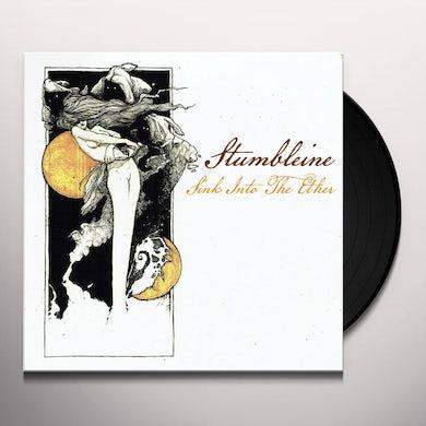 Stumbleine SINK INTO THE ETHER Vinyl Record