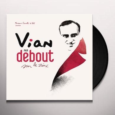 VIAN PAR DEBOUT SUR LE ZINC Vinyl Record
