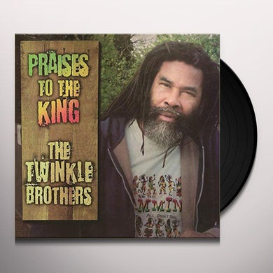 Twinkle Brothers PRAISES TO THE KING Vinyl Record