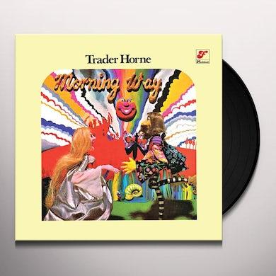 TRADER HORNE MORNING WAY Vinyl Record