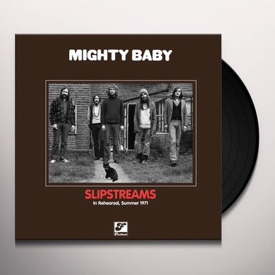 Mighty Baby SLIPSTREAMS Vinyl Record