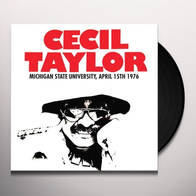 Cecil Taylor MICHIGAN STATE UNIVERSITY, APRIL 15TH 1976 Vinyl Record